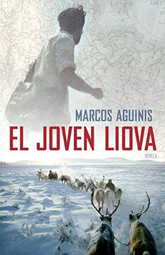 El joven Liova por Marcos Aguinis