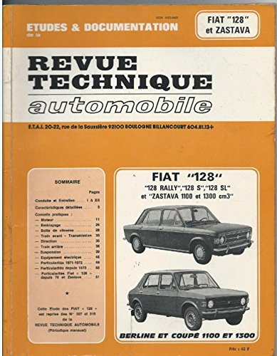 Revue technique automobile : Fiat 128, 128 rally, 128 s, 128 SL
