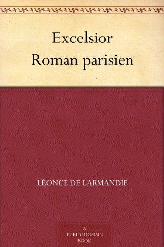 Couverture du livre Excelsior Roman parisien