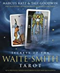 Secrets of the Waite-Smith Tarot: The...