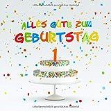 Alles Gute Zum Geburtstag: Kindergeburtstag Gästebuch zum Eintragen - 1. Geburtstag