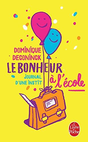 Le Bonheur à l'école par Dominique Deconinck