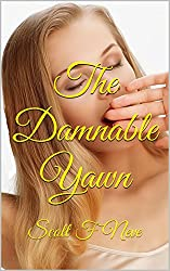 The Damnable Yawn (English Edition)