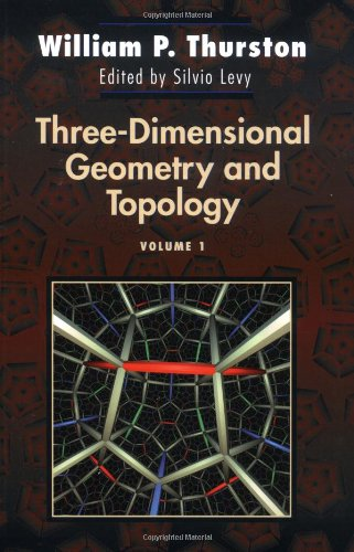 Three-Dimensional Geometry and Topology, Volume 1: v. 1 (Princeton Mathematical Series)