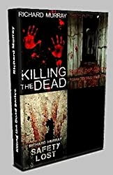 Killing the Dead Series Box Set, Books 1 - 3