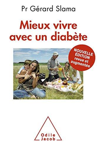 Mieux vivre avec un diabète: Nouvelle édition revue et augmentée