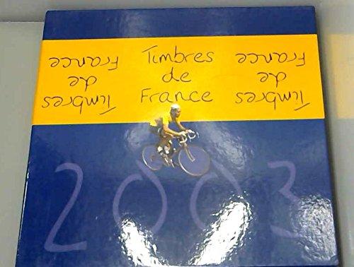 Timbres de France 2003 par Senga Leinad