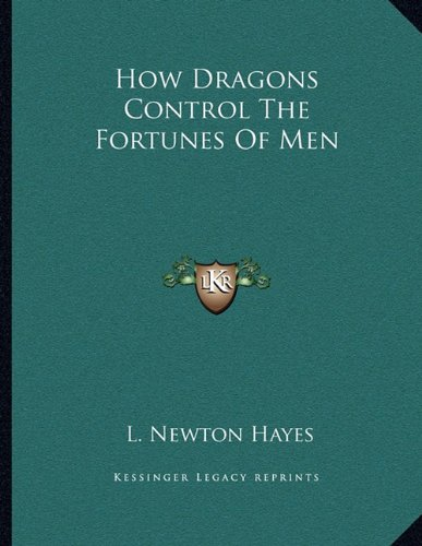 How Dragons Control the Fortunes of Men