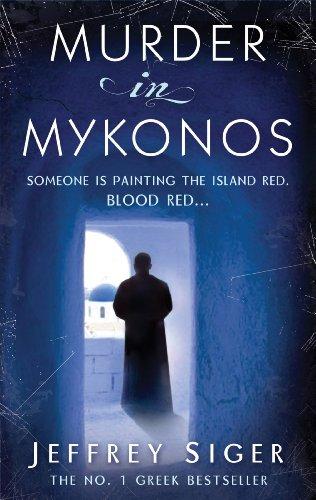 Murder In Mykonos: (Inspector Kaldis 1)