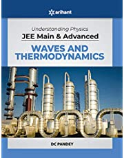 Understanding Physics for JEE Main and Advanced Waves and Thermodynamics 2020