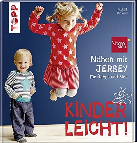 Preisvergleich Produktbild Nähen mit JERSEY - kinderleicht!: für Babys und Kids von 0 bis 8 Jahren