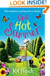 One Hot Summer: A laugh-out-loud love...