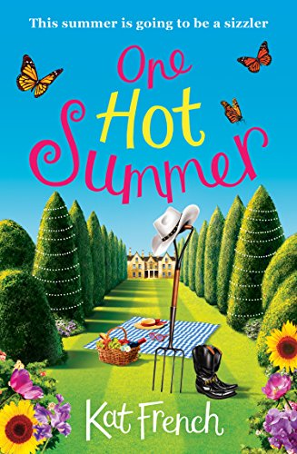 One Hot Summer: A heartwarming summer read by [French, Kat]