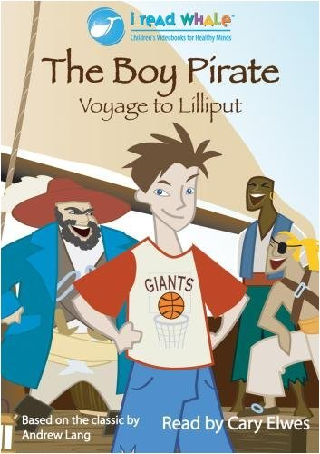 The Boy Pirate: Voyage to Lilliput by Cary (Pirate Boy)