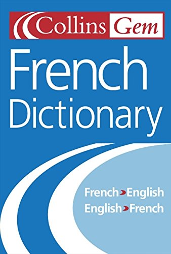 French Dictionary (Collins Gem) [Idioma Inglés]