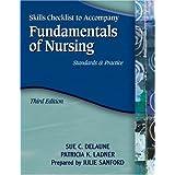 Skills Checklist for DeLaune/Ladner's Fundamentals of Nursing: Standards and Practice, 3rd by Sue C. DeLaune (2005-12-19)