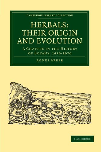 herbals-their-origin-and-evolution-a-chapter-in-the-history-of-botany-1470-1670-cambridge-library-collection-botany-and-horticulture-1st-edition-by-arber-agnes-2010-paperback