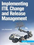 The Business-Focused, Best-Practice Guide to Succeeding with ITIL Change and Release Management      ITIL® (Information Technology Infrastructure Library®) can help organizations streamline and integrate their operations, dramatically improving eff...