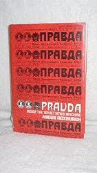 Pravda: Inside the Soviet News Machine