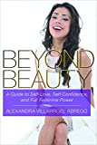 Beyond Beauty: A Guide to Self-Love, Self-Confidence, and Full Feminine Power