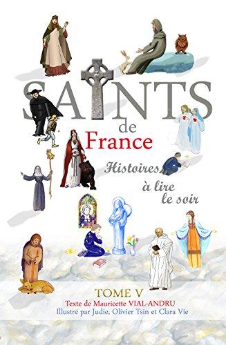 Les Saints de France : Tome 5 par From Editions Saint Jude