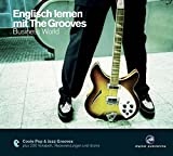 Englisch lernen mit The Grooves - Business World