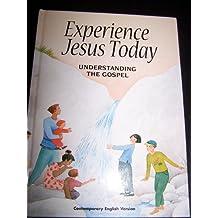 Experience Jesus Today