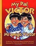 Image de Mi Amigo, Victor/My Pal, Victor