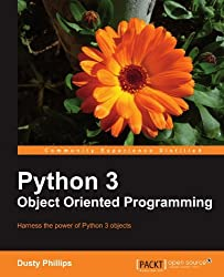 Python 3 Object Oriented Programming by Dusty Phillips (2010-07-26)