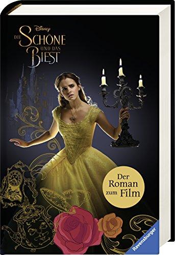 Preisvergleich Produktbild Disney Die Schöne und das Biest: Der Roman zum Film