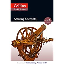 Amazing Scientists: B2 (Collins Amazing People ELT Readers) (English Edition)