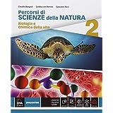 Percorsi di scienze della natura. Con e-book. Con espansione online. Per le Scuole superiori: 2
