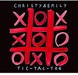 Christy & Emily: Tic Tac Toe (Audio CD)