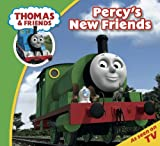 Thomas & Friends: Percy's New Friends (Thomas & Friends Story Time Book 8)