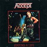 Staying a life / Accept, groupe voc et instr   Accept. Musicien