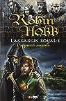 L'Assassin royal, Tome 1 : L'apprenti assassin par Hobb