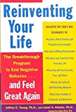 [(Reinventing Your Life : How to Break Free from Negative Life Patterns)] [Author: Jeffrey E. Young , Janet S. Klosko] published on (July, 2011)