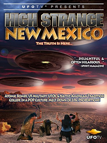 UFOTV Presents High Strange New Mexico Cover