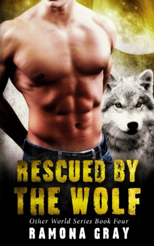 Rescued By The Wolf: Volume 4 (Other World Series)