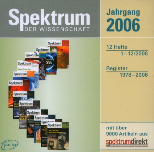 Spektrum der Wissenschaft, Jahrgang 2006, CD-ROM 12 Hefte 1-12/2006. Register 1978-2006. Für Windows 98, ME, NT, 2000, XP