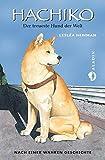 Hachiko: Der treueste Hund der Welt - Lesléa Newman