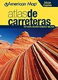 Atlas de Carreteras Estados Unidos, Canada & Mexico (Road Atlas: United States, Canada, Mexico)