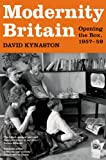 Modernity Britain: Opening the Box, 1957-1959