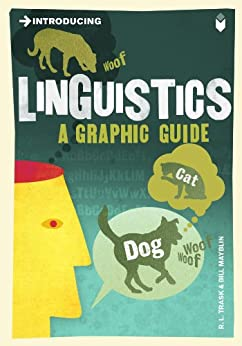 Introducing Linguistics: A Graphic Guide par [Trask, R. L.]