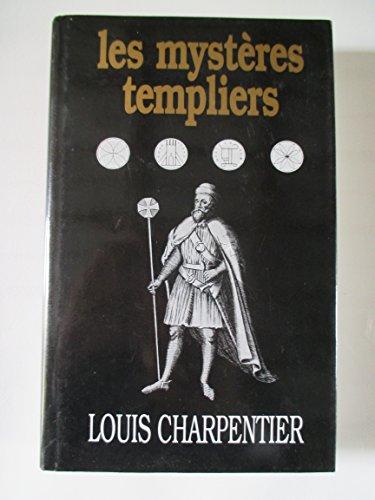 Les mystères templiers par Charpentier Louis