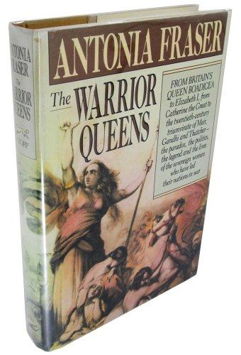 The Warrior Queens por Antonia Fraser