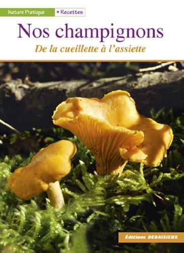 Nos champignons : De la cueillette  l'assiette
