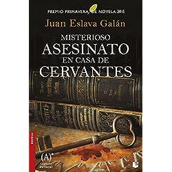 Misterioso asesinato en casa de Cervantes: Premio Primavera de Novela 2015 (Novela y Relatos)