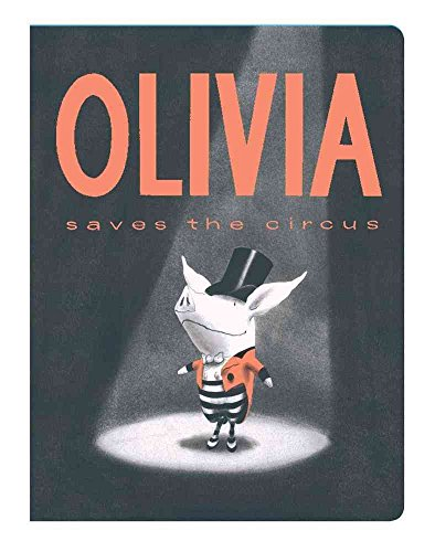 [Olivia Saves the Circus] (By: Ian Falconer) [published: January, 2011]