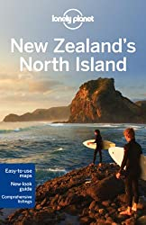 New Zealand's North Island (Lonely Planet New Zealand's North Island)